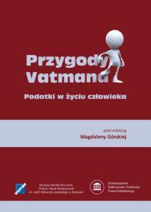 Przygody Vatmana. Podatki w życiu człowieka
